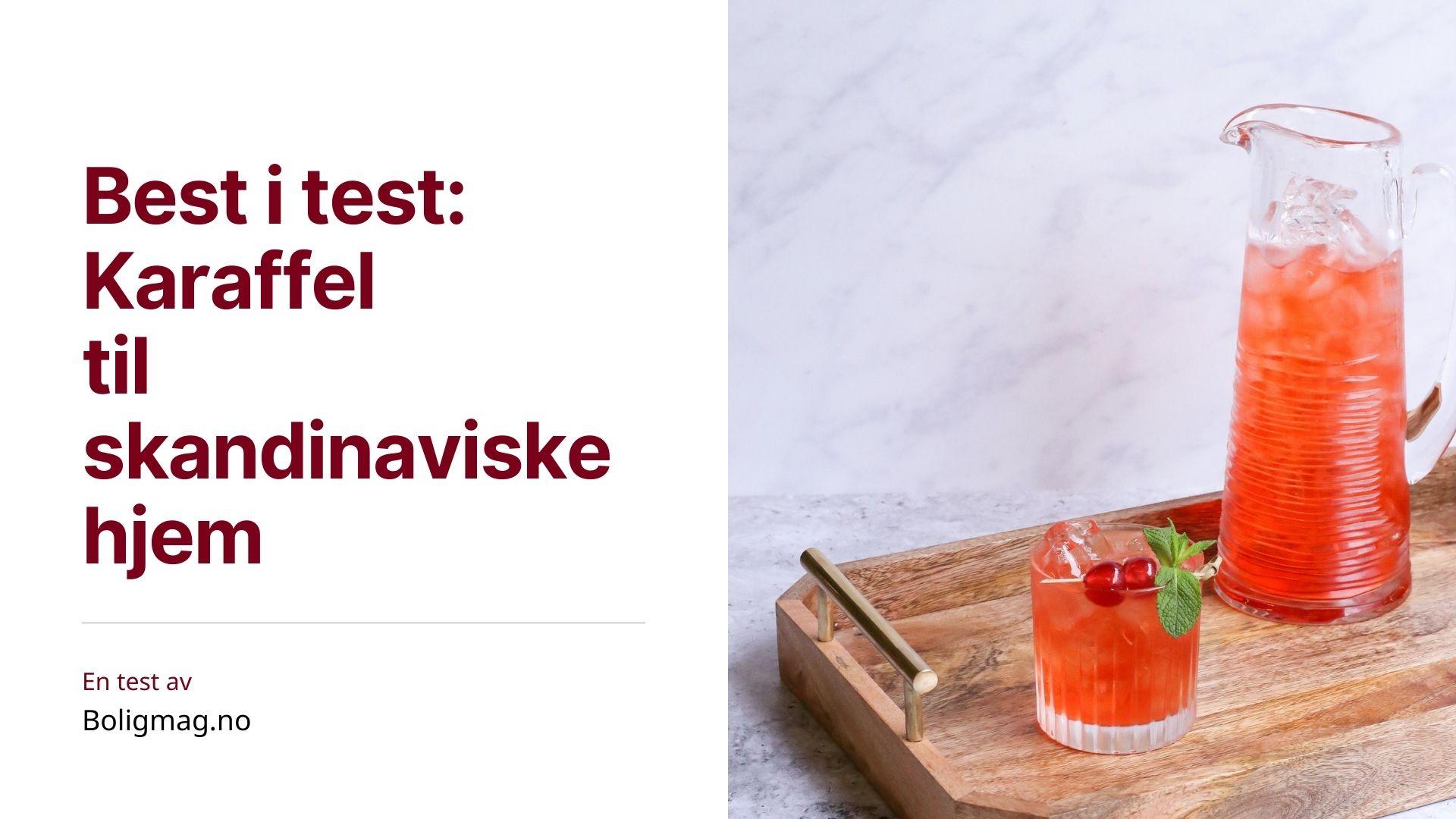 Karaffel test: 5 flotte karafler til vann & annen drikke
